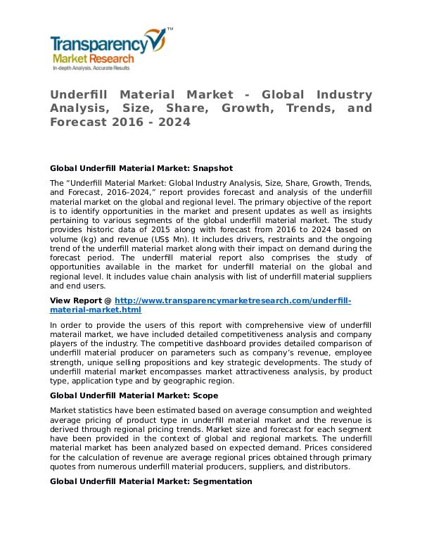 Underfill Material Market Research Report and Forecast up to 2024 Underfill Material Market - Global Industry Analys