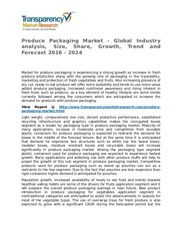 Produce Packaging Market Research Report and Forecast up to 2024 Produce Packaging Market - Global Industry analysi
