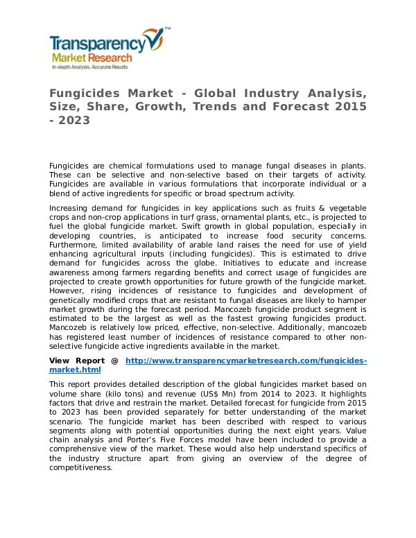 Fungicides Market Research Report and Forecast up to 2023 Fungicides Market - Global Industry Analysis, Size