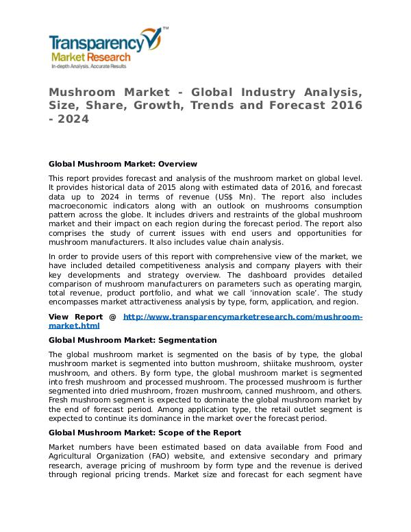 Mushroom Market Research Report and Forecast up to 2024 Mushroom Market - Global Industry Analysis, Size,