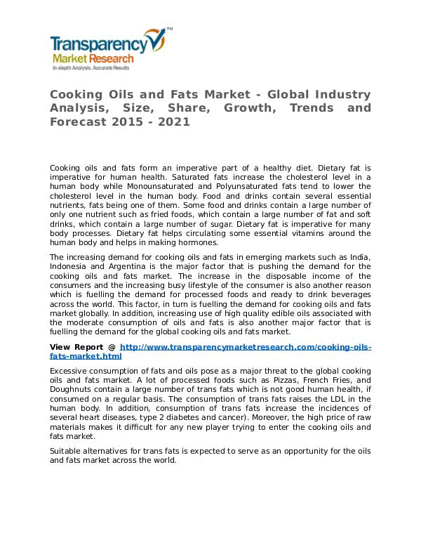 Cooking Oils and Fats Market Research Report and Forecast up to 2021 Cooking Oils and Fats Market - Global Industry Ana