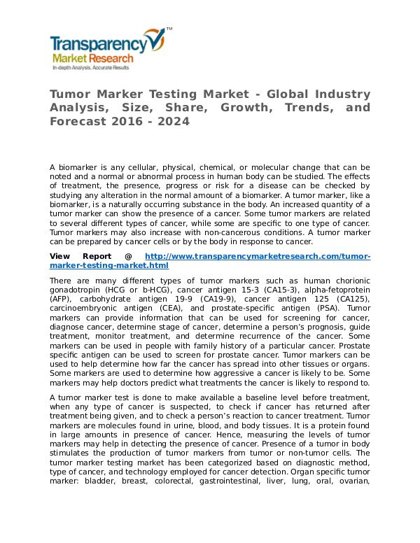 Tumor Marker Testing Market Research Report and Forecast up to 2024 Tumor Marker Testing Market - Global Industry Anal