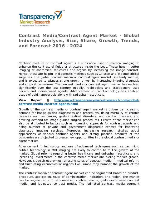 Contrast Media/Contrast Agent Market Research Report and Forecast Contrast Media Contrast Agent Market - Global Indu
