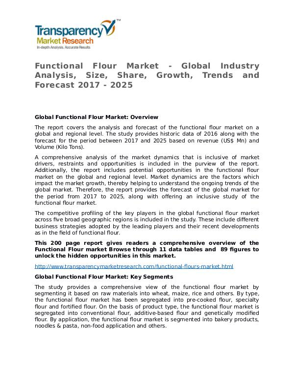 Functional Flour Market Research Report and Forecast up to 2025 Functional Flour Market - Global Industry Analysis