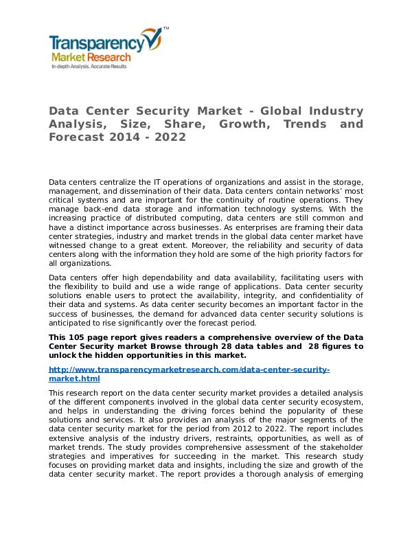 Data Center Security Market Research Report and Forecast up to 2022 Data Center Security Market - Global Industry Anal