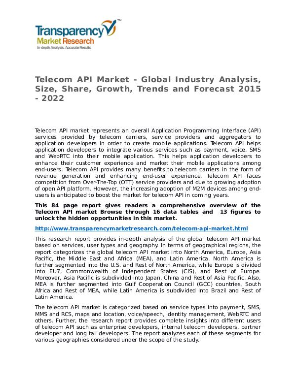 Telecom API Market Research Report and Forecast up to 2022 Telecom API Market - Global Industry Analysis, Siz