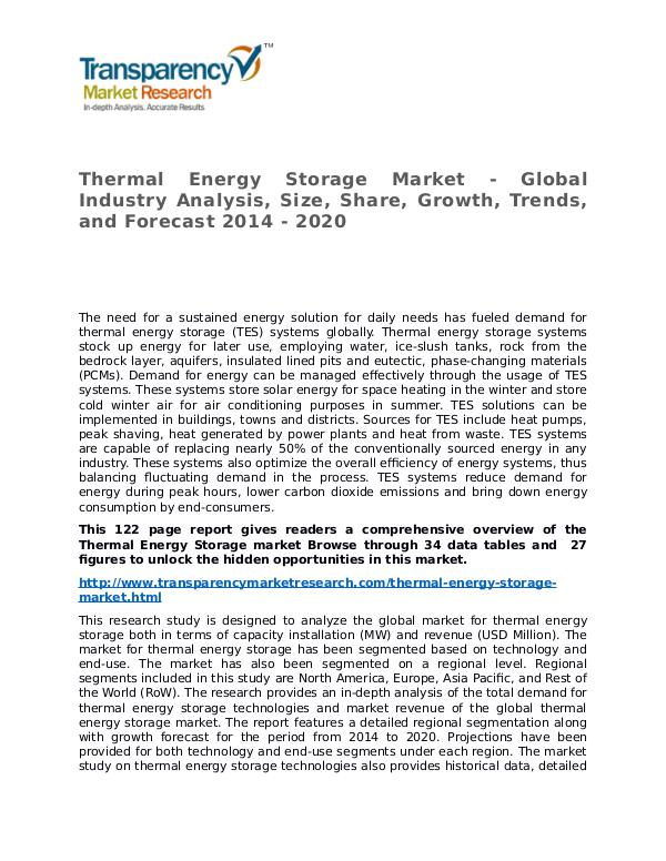 Thermal Energy Storage Market Research Report and Forecast up to 2020 Thermal Energy Storage Market - Global Industry An