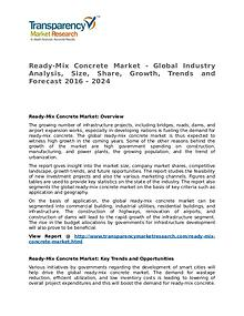 Ready-Mix Concrete Market Research Report and Forecast up to 2024