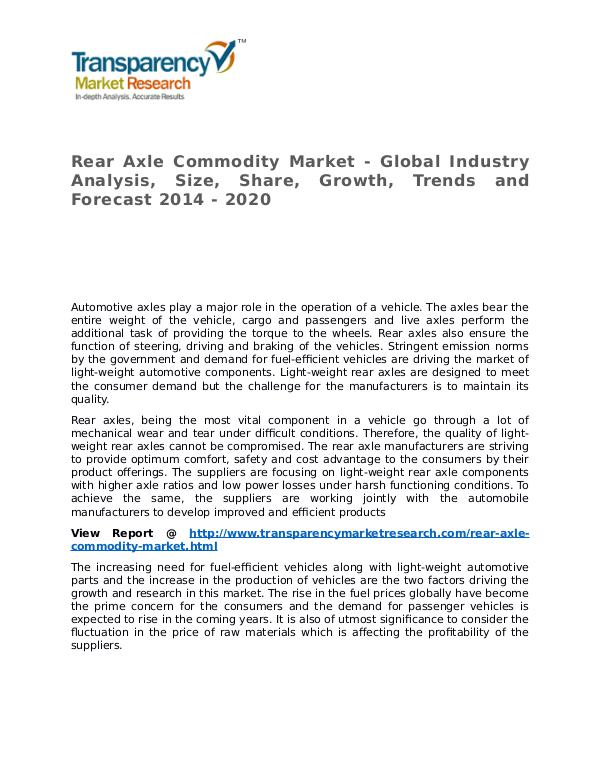 Rear Axle Commodity Market Research Report and Forecast up to 2020 Rear Axle Commodity Market - Global Industry Analy