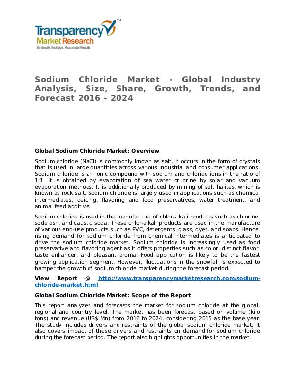 Sodium Chloride Market Research Report and Forecast up to 2024 Sodium Chloride Market - Global Industry Analysis,