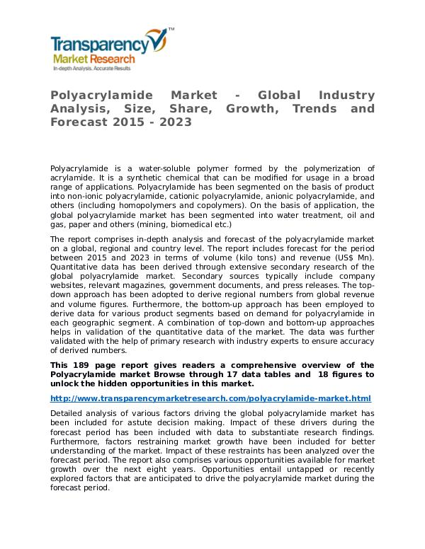 Polyacrylamide Market Research Report and Forecast up to 2023 Polyacrylamide Market - Global Industry Analysis,