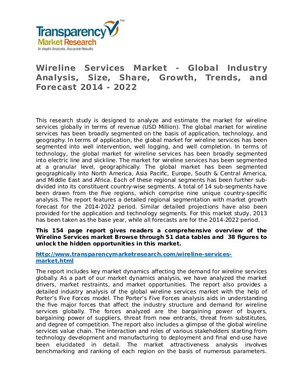 Wireline Services Market Research Report and Forecast up to 2022 Wireline Services Market - Global Industry Analysi