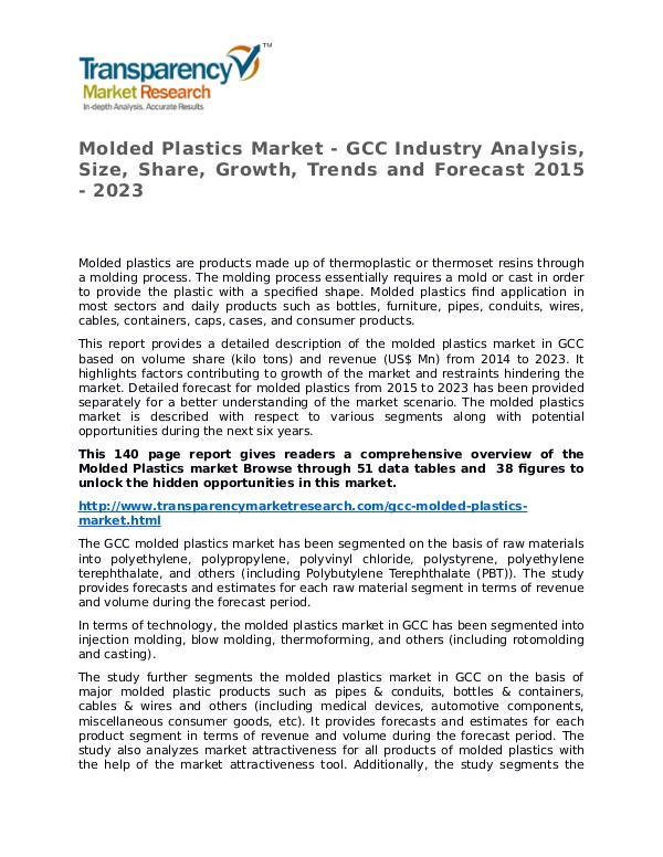 Molded Plastics Market Research Report and Forecast up to 2023 Molded Plastics Market - GCC Industry Analysis, Si