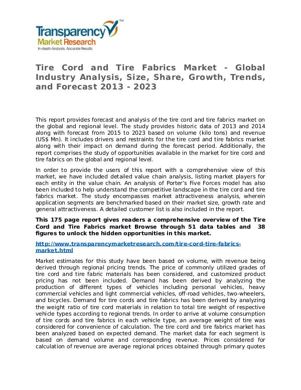 Tire Cord and Tire Fabrics Market Research Report and Forecast Tire Cord and Tire Fabrics Market - Global Industr