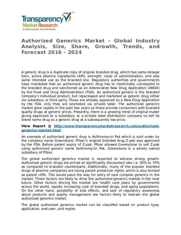 Authorized Generics Market Research Report and Forecast up to 2024 Authorized Generics Market - Global Industry Analy