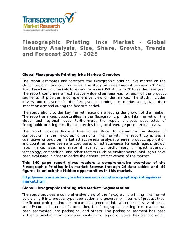 Flexographic Printing Inks Market Research Report and Forecast Flexographic Printing Inks Market - Global Industr