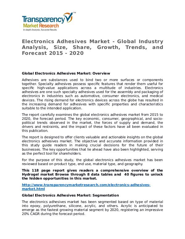 Electronics Adhesives Market Research Report and Forecast up to 2020 Electronics Adhesives Market - Global Industry Ana