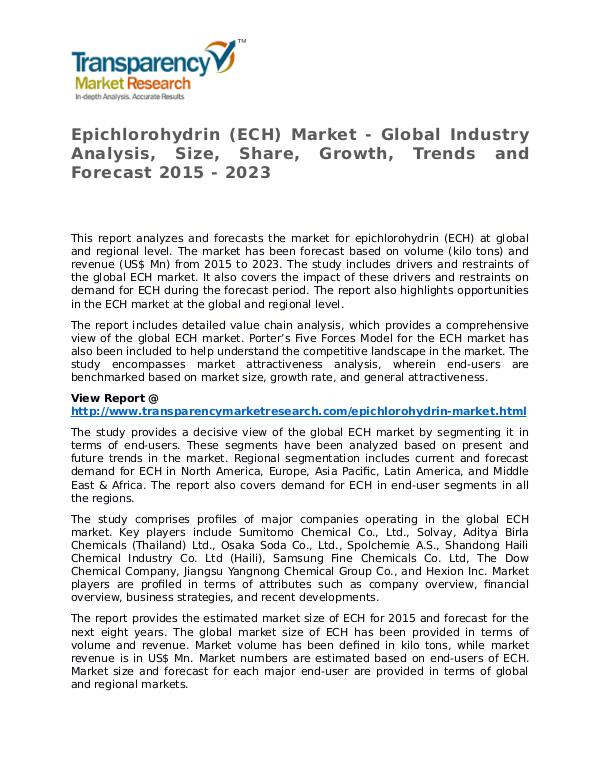 Epichlorohydrin Market Research Report and Forecast up to 2023 Epichlorohydrin (ECH) Market - Global Industry Ana