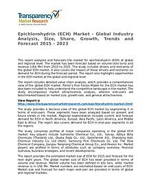 Epichlorohydrin Market Research Report and Forecast up to 2023