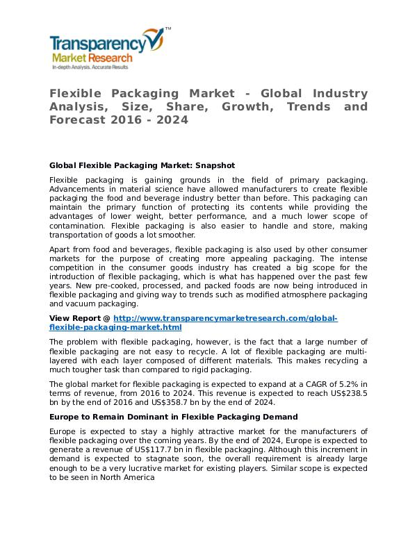 Flexible Packaging Market Research Report and Forecast up to 2024 Flexible Packaging Market - Global Industry Analys