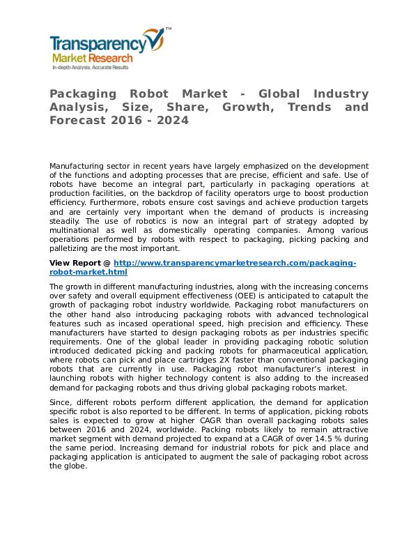 Packaging Robot Market Research Report and Forecast up to 2024 Packaging Robot Market - Global Industry Analysis,