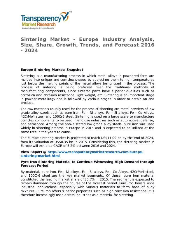Sintering Market Research Report and Forecast up to 2024 Sintering Market - Europe Industry Analysis, Size,
