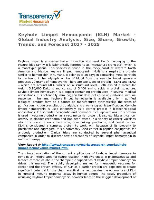 Keyhole Limpet Hemocyanin Market Research Report and Forecast Keyhole Limpet Hemocyanin (KLH) Market - Global In