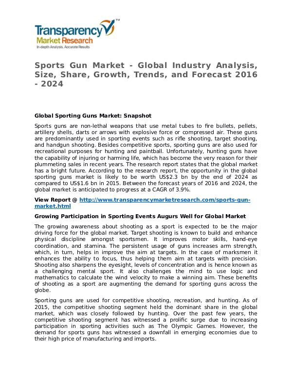 Sports Gun Market Research Report and Forecast up to 2024 Sports Gun Market - Global Industry Analysis, Size