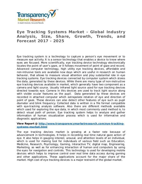 Eye Tracking Systems Market Research Report and Forecast up to 2025 Eye Tracking Systems Market - Global Industry Anal
