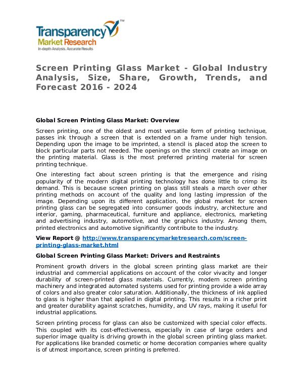 Screen Printing Glass Market Research Report and Forecast up to 2024 Screen Printing Glass Market - Global Industry Ana