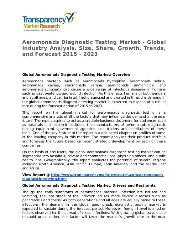 Aeromonads Diagnostic Testing Market 2015 Share and Trend To 2023 Aeromonads Diagnostic Testing Market