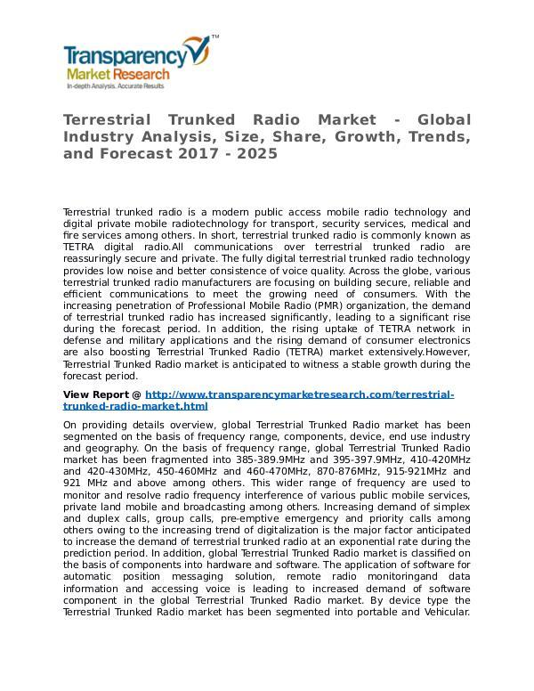 Terrestrial Trunked Radio Market 2017 Share, Trend and Forecast Terrestrial Trunked Radio Market