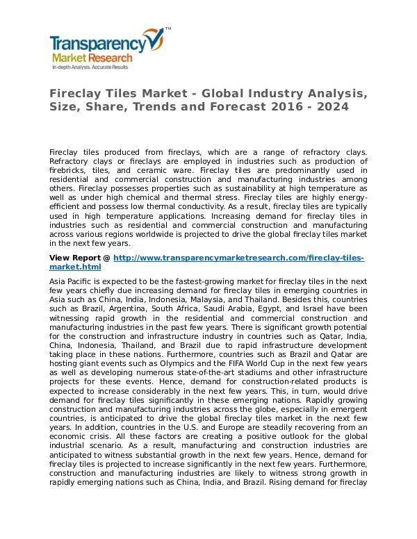 Fireclay Tiles Market 2016 Share, Trend, Segmentation and Forecast Fireclay Tiles Market