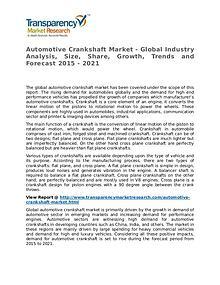 Automotive Crankshaft Market 2015 Share,Trend and Forecast
