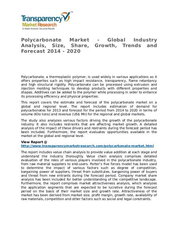 Polycarbonate Market 2014 Share, Trend, Segmentation and Forecast Polycarbonate Market