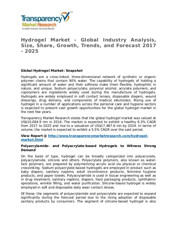 Hydrogel Market 2017 Share, Trend, Segmentation and Forecast to 2025 Hydrogel Market - Global Industry Analysis, Size,