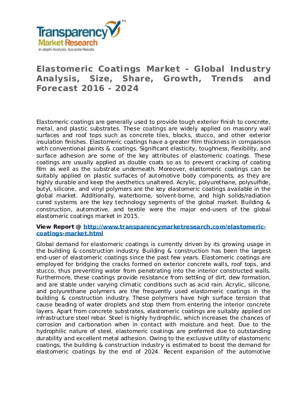 Elastomeric Coatings Market 2016 Share, Trend and Forecast Elastomeric Coatings Market - Global Industry Anal
