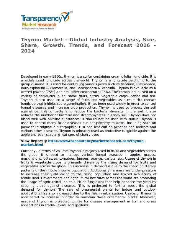 Thynon Market 2016 Share, Trend, Segmentation and Forecast to 2024 Thynon Market - Global Industry Analysis, Size, Sh