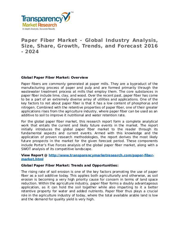 Paper Fiber Market 2015 Share, Trend, Segmentation and Forecast Paper Fiber Market - Global Industry Analysis, Siz