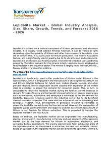 Lepidolite Market 2016 Share, Trend, Segmentation and Forecast