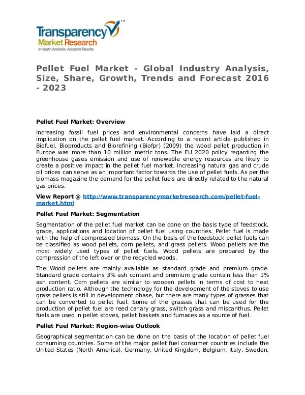 Pellet Fuel Market 2016 Share, Trend, Segmentation and Forecast Pellet Fuel Market - Global Industry Analysis, Siz