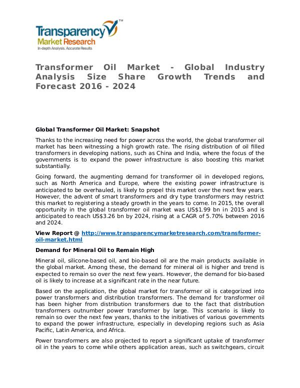 Transformer Oil Market 2016 Share, Trend, Segmentation and Forecast Transformer Oil Market - Global Industry Analysis