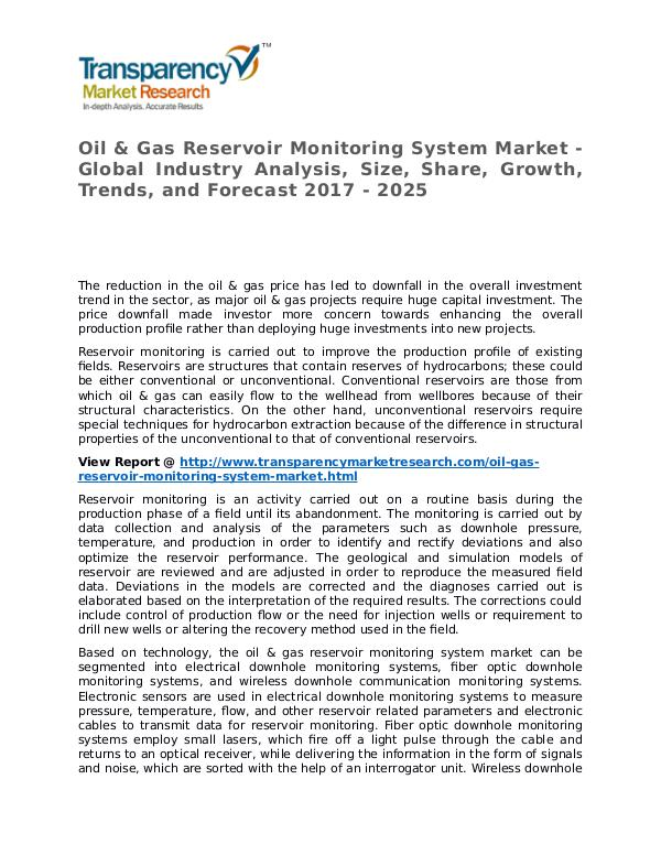 Oil & Gas Reservoir Monitoring System Market 2017 Oil & Gas Reservoir Monitoring System Market - Glo
