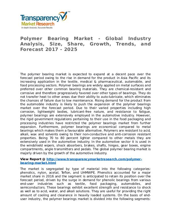 Polymer Bearing Market 2017 Share, Trend, Segmentation and Forecast Polymer Bearing Market - Global Industry Analysis,