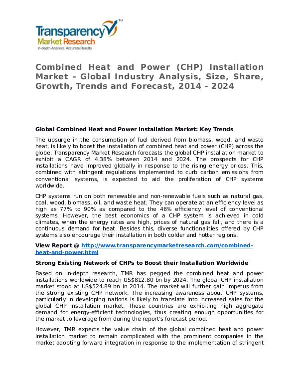 Combined Heat and Power Installation Market 2016 Share and Forecast Combined Heat and Power (CHP) Installation Market