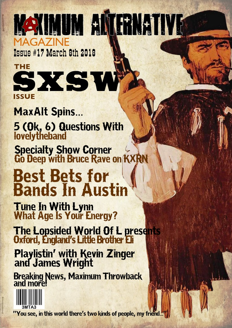 Maximum Alternative Issue 17! SXSW!!!