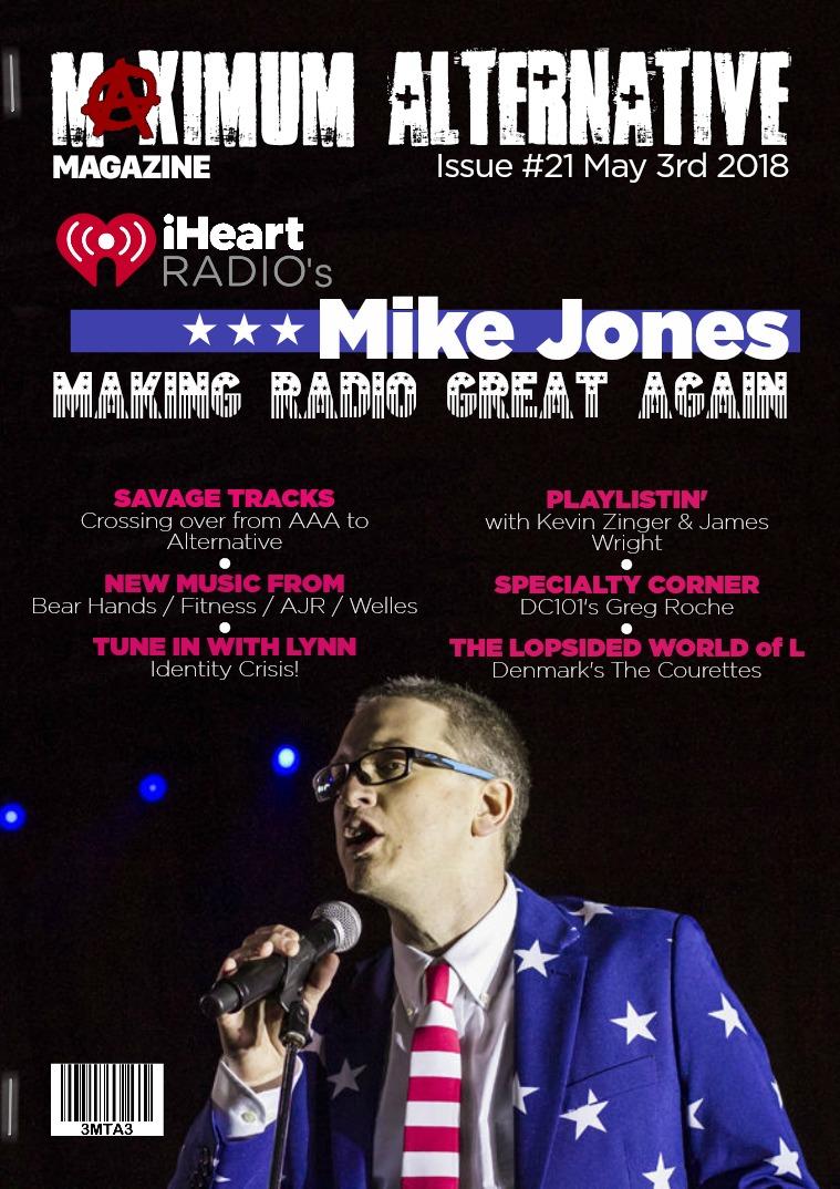Maximum Alternative Issue 21 with iHeartRadio's Mike Jones!