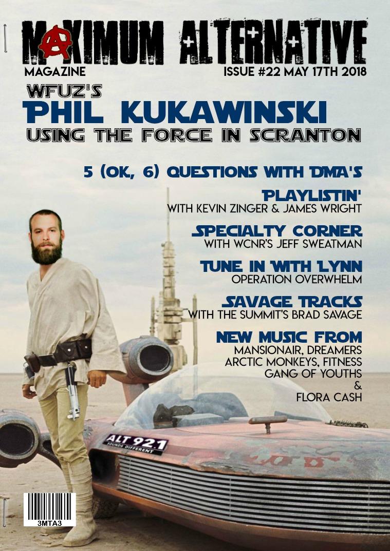 Maximum Alternative Issue 22 with WFUZ's Phil Kukawinski