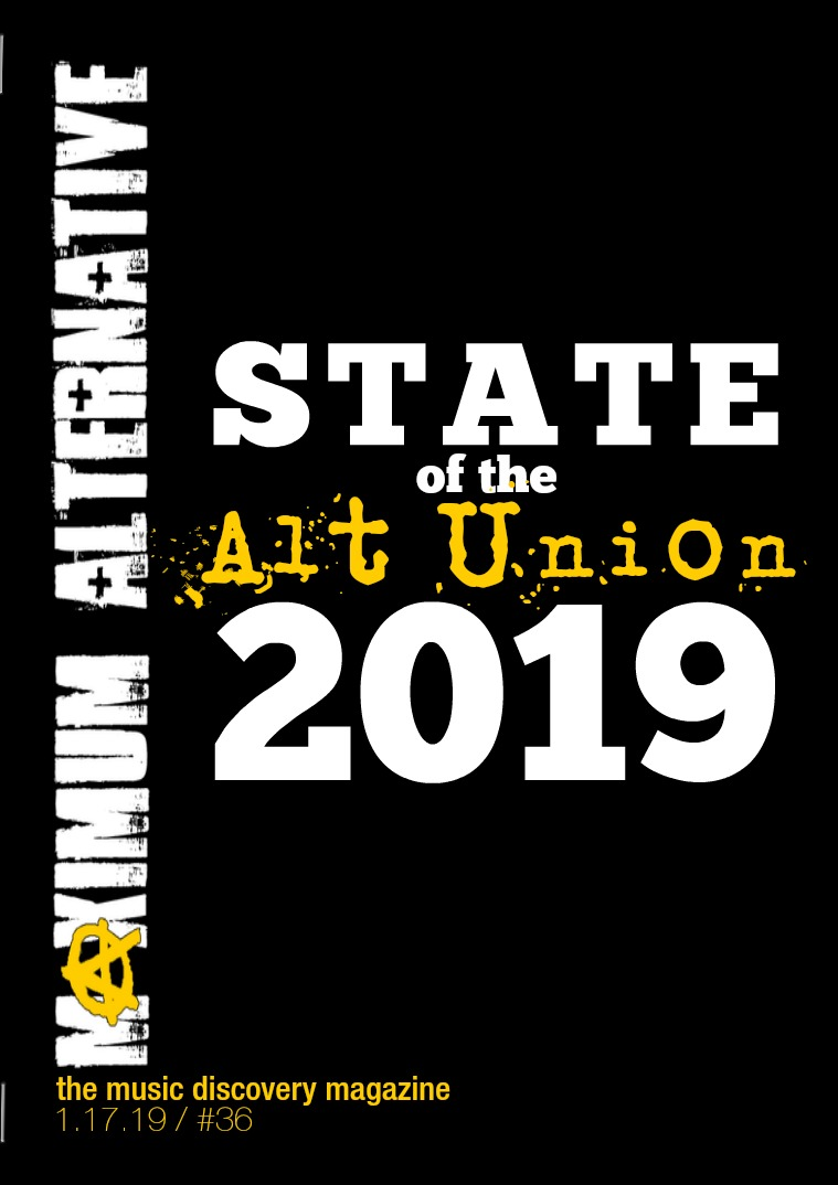 Maximum Alternative Issue 36 State of the Alt Union