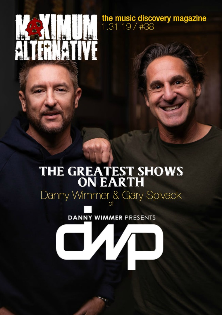 Maximum Alternative Issue 38 with Danny Wimmer & Gary Spivack of DWP